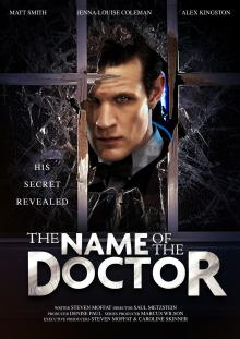 The Name of the Doctor - Publicity Poster (Credit: BBC/Ray Burmiston/Adrian Rogers)