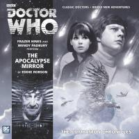 The Companion Chronicles: The Apocalypse Mirror (Credit: Big Finish)