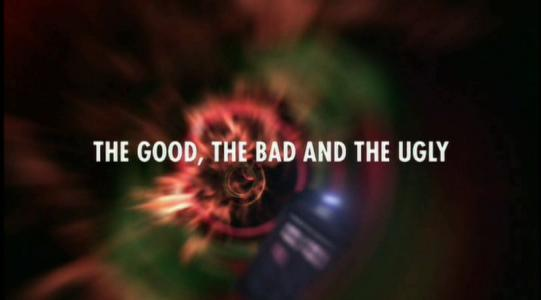 Doctor Who: Aliens: The Good, the Bad and the Ugly