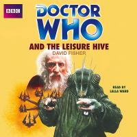 Doctor Who and the Leisure Hive (Credit: AudioGo)