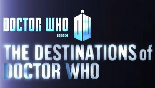 Doctor Who: The Destinations of Doctor Who