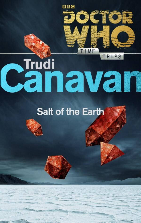 Doctor Who: Salt of the Earth by Trudi Canavan (Credit: BBC Books)