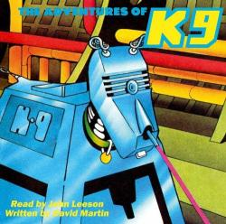 The Adventures of K9, read by John Leeson (audiobook) (Credit: Explore Multimedia)