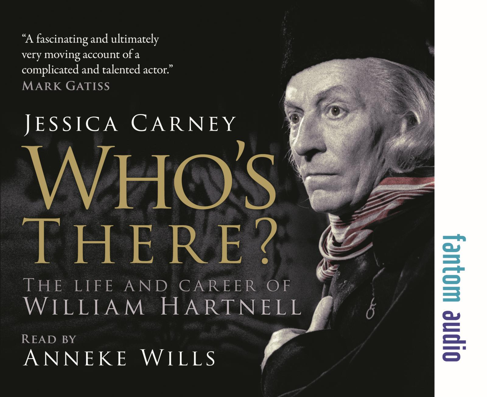 Who's There? The Life and Career of William Hartnell (audiobook) (Credit: Fantom Publishing)