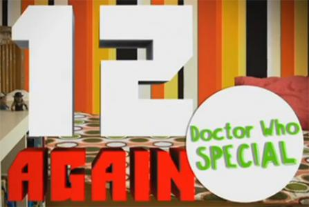 Doctor Who: 12 Again: Doctor Who Special