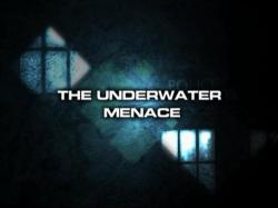 Coming Soon: The Underwater Menace (Credit: BBC Worldwide)