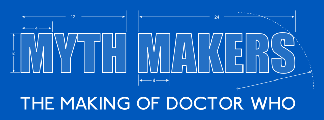 Myth Makers - The Making of Doctor Who (Credit: DWAS)