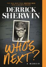 Derrick Sherwin: Who's Next - A Memoir (book) (Credit: Fantom Publishing)