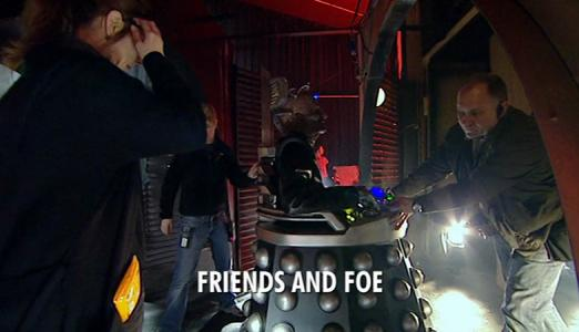 Doctor Who: Friends and Foe
