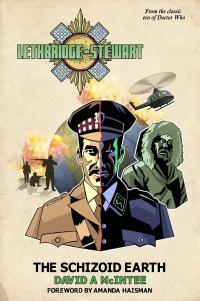 Lethbridge-Stewart: The Schizoid Earth (Credit: Candy Jar Books)