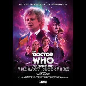 Doctor Who: The Sixth Doctor: The Last Adventure