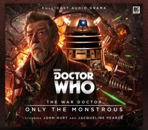 The War Doctor: Only The Monstrous (cover) (Credit: Big Finish)
