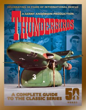 Thunderbirds: A Complete Guide to the Classic Series (Credit: Panini)