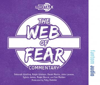 Who Talk: The Web of Fear (Credit: Fantom Films)