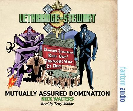 Lethbridge-Stewart: Mutually Assured Domination (audiobook) (Credit: Fantom Films/Candy Jar Books)