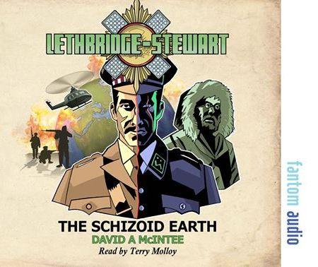 Lethbridge-Stewart: The Schizoid Earth (audiobook) (Credit: Fantom Films/Candy Jar Books)