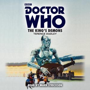 The King's Demons (Credit: BBC Audio)