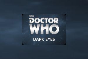 bfEighth Doctor Adventures: Series Dark Eyes
