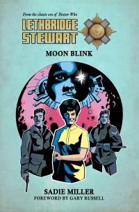 Lethbridge-Stewart: Moon Blink (Credit: Candy Jar Books)
