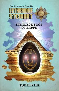 Lethbridge-Stewart: The Black Eggs of Khufu (Credit: Candy Jar Books)
