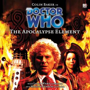 The Apocalypse Element (Credit: Big Finish / Clayton Hickman)