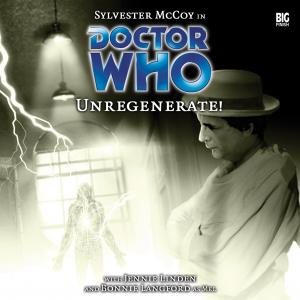 Doctor Who: Unregenerate!