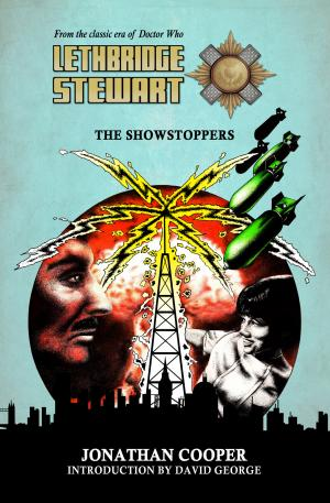 Lethbridge-Stewart: The Showstoppers (Credit: Candy-Jar Books)