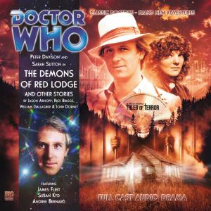 Doctor Who: The Demons of Red Lodge and Other Stories