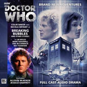 Breaking Bubbles and Other Stories (Credit: Big Finish / Anthony Lamb)