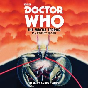 Doctor Who: The Macra Terror (Credit: BBC Audio)