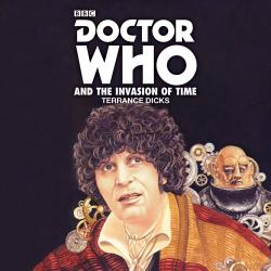 Doctor Who and The Invasion Of Time (no reader announced) (Credit: BBC Audio)