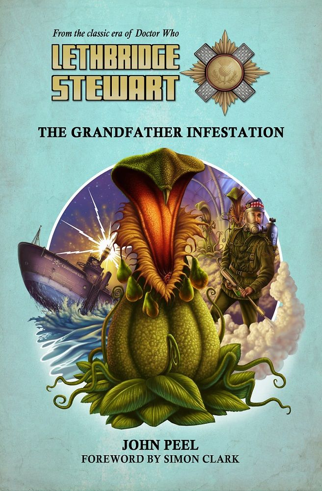 Lethbridge-Stewart: The Grandfather Infestation, by John Peel (Credit: Candy Jar Books)