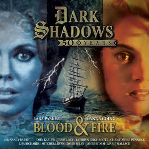 Dark Shadows: Blood & Fire (Credit: Big Finish)