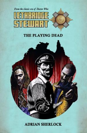 Lethbridge-Stewart: The Playing Dead (Credit: Candy Jar Books)