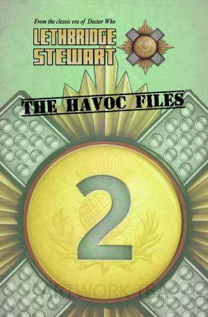 Lethbridge-Stewart: The Havoc Files 2 (Credit: Candy Jar Books)
