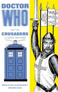 Doctor Who and the Crusaders (Credit: BBC Books)
