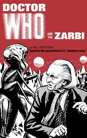 Doctor Who and the Zarbi (Credit: BBC Books)