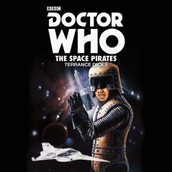 Doctor Who: The Space Pirates (no narrator announced) (Credit: BBC Audio)