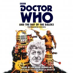 Doctor Who and The Day of The Daleks (Credit: BBC Audio)