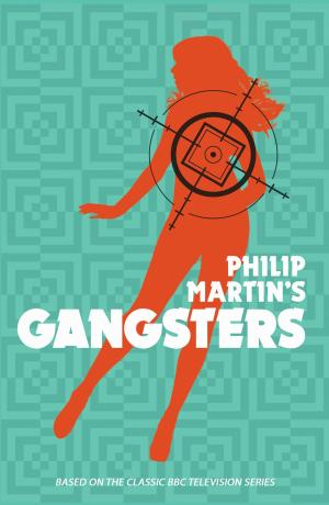 Philip Martin's Gangsters (Credit: Candy Jar Books)