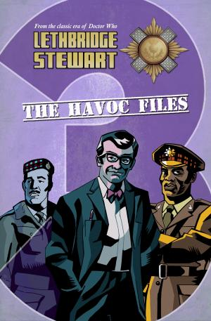 Lethbridge-Stewart: The Havoc Files 3 (Credit: Candy Jar Books)