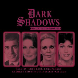 Dark Shadows: Haunting Memories (Credit: Big Finish)