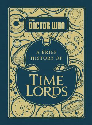 A Brief History of Time Lords (Credit: BBC Books)