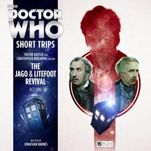 The Jago & Litefoot Revival - Act One (Credit: Big Finish)