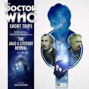 The Jago & Litefoot Revival - Act Two (Credit: Big Finish)