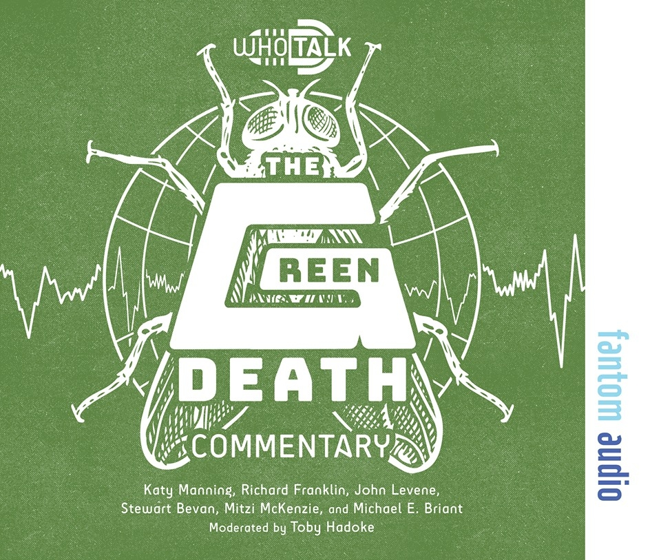 Who Talk: The Green Death (Credit: Fantom Audio)