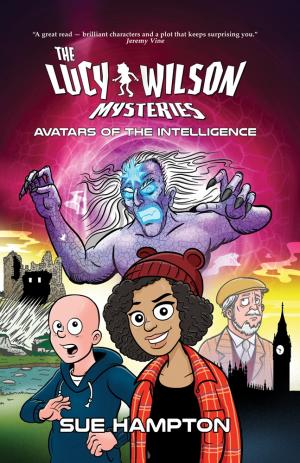 The Lucy Wilson Mysteries: Avatars of the Intelligence (Credit: Candy Jar Books)