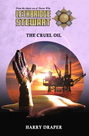 Lethbridge-Stewart: The Cruel Oil (Credit: Candy Jar Books)