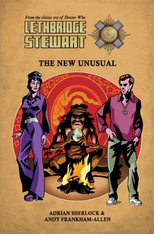 Lethbridge-Stewart: The New Unusual (Credit: Candy Jar Books)