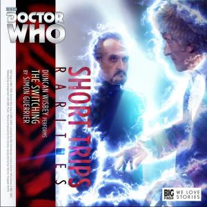 Short Trips Rarities: The Switching (Credit: Big Finish)
